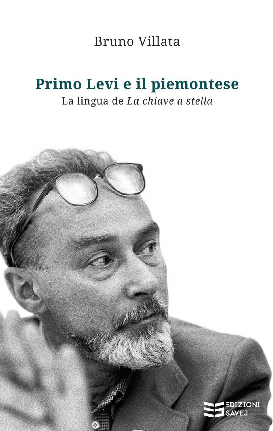 Primo Levi E Il Piemontese La Lingua De La Chiave A Stella