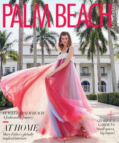 710d74f487ff6d Palm Beach Illustrated October 2018 by Palm Beach Media Group - issuu