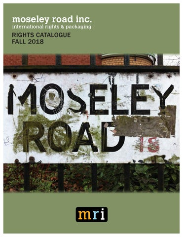 Moseley Road Rights Catalogue Fall 2018 by Moseley Road Inc