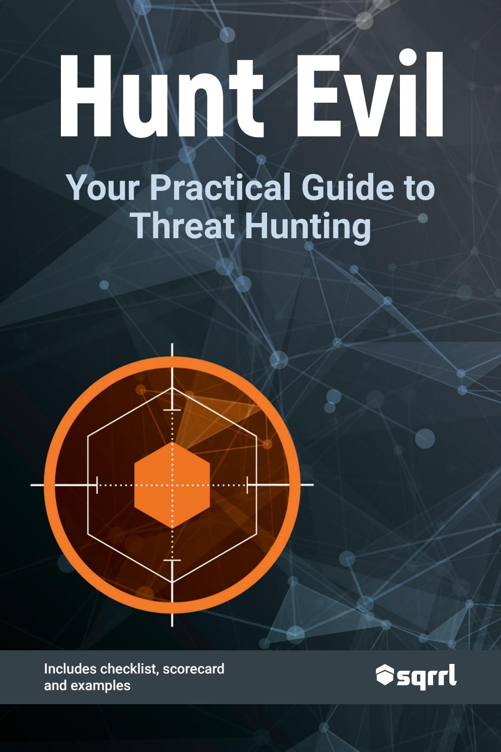 Your Practical Guide to Threat Hunting by Matthew Hosburgh