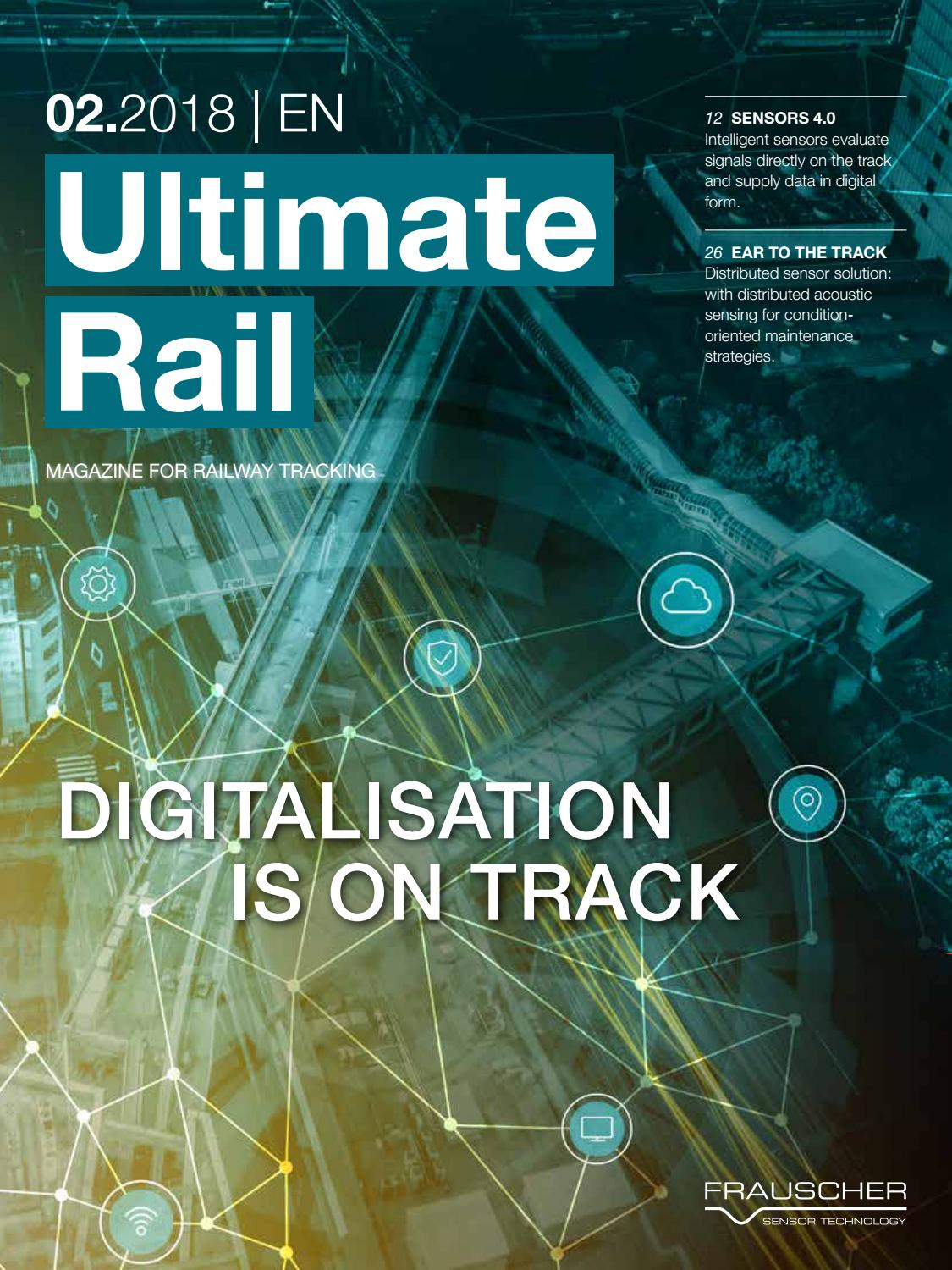 Ultimate Rail 02/2018 EN by Frauscher Sensor Technology - issuu