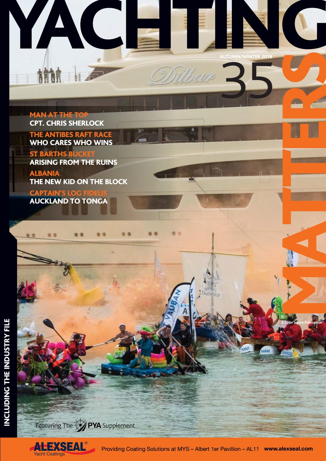 307845be4e0e Yachting Matters - 35 - Autumn/Winter 2018 by Yachting Matters - issuu