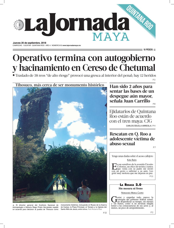 info for 613fd 916b6 La Jornada Maya · jueves 20 de septiembre de 2018 by La Jornada Maya - issuu