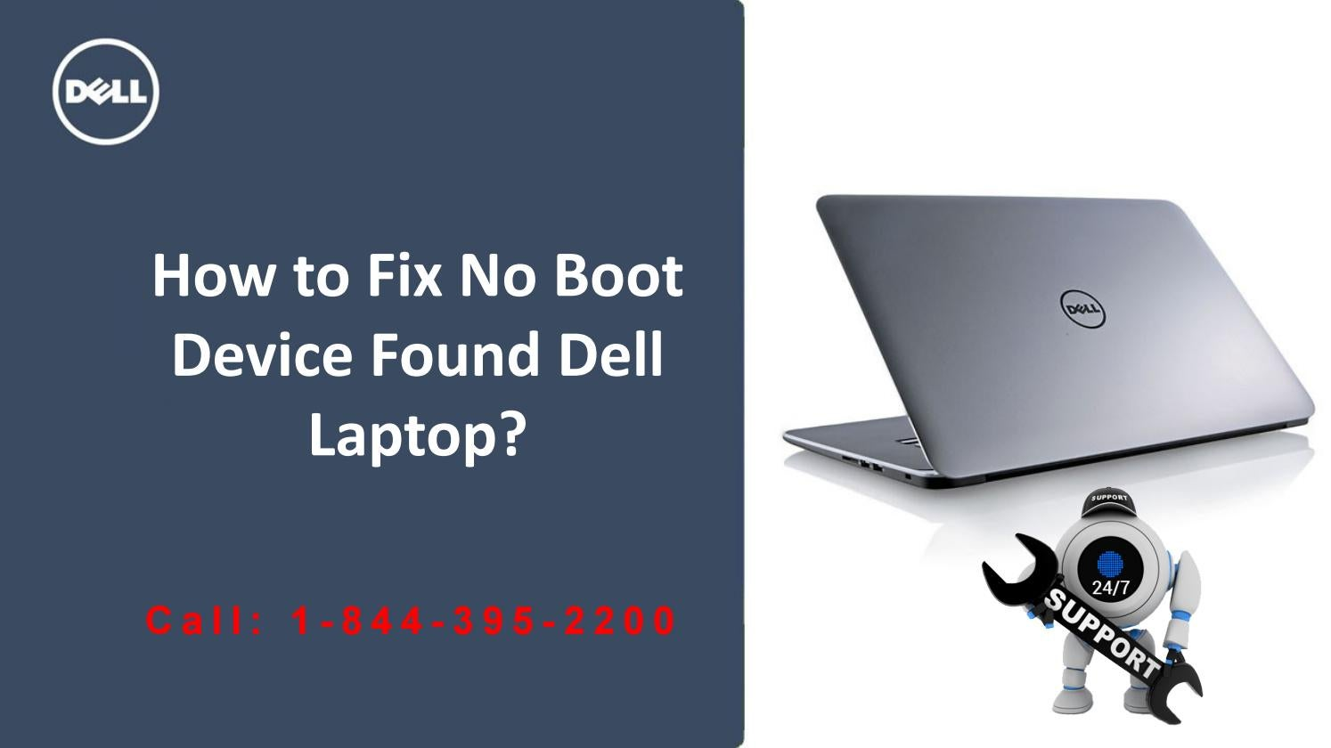 Call 1-844-395-2200 to Fix No Boot Device Found Dell Laptop