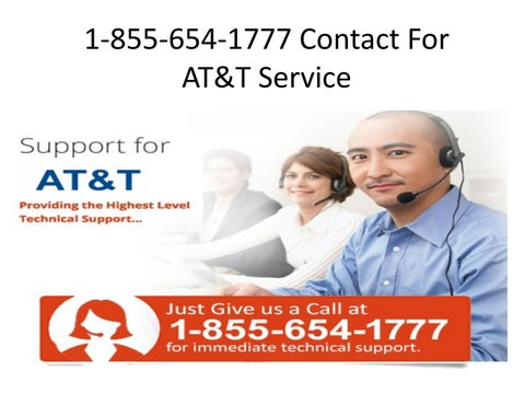 Customer Service Wireless Phone Number For At T By 1 855 654 1777 Help For Number At T Issuu