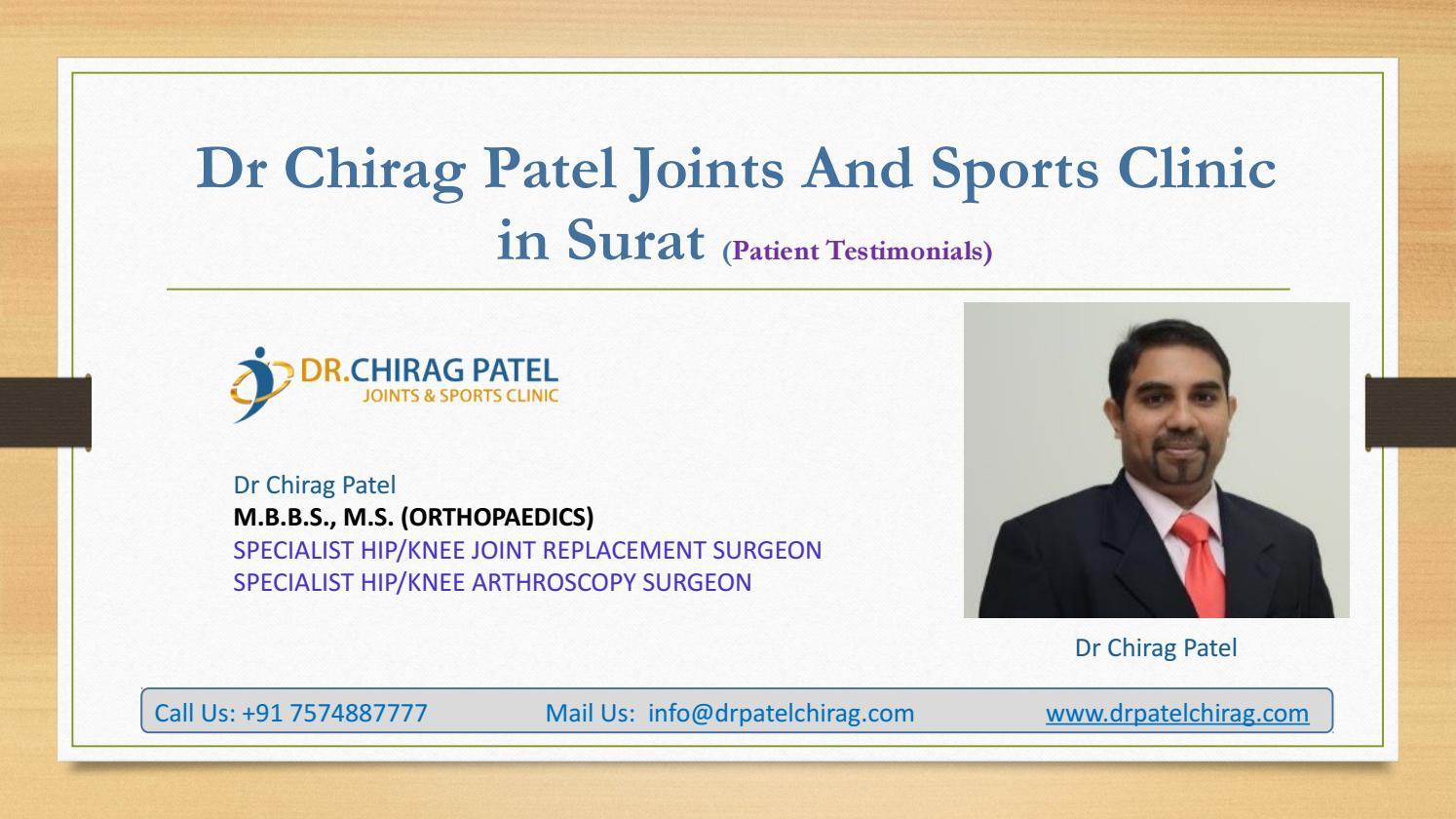 Dr Chirag Patel Patients Testimonials   Orthopaedic Surgeon