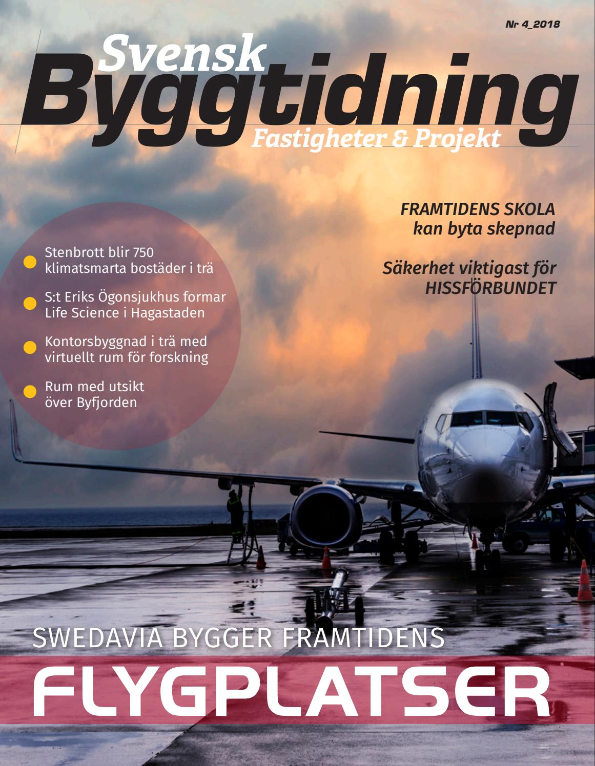 Svensk Byggtidning 4/2018 by Stordåhd Kommunikation AB - issuu
