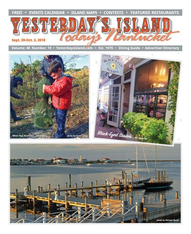 8f4ff0b2df2 Yesterday's Island, Today's Nantucket; Vol 48, Issue 19; September ...
