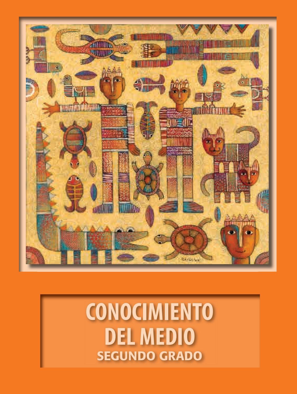 2DO AÑO PRIMARIA - CONOCIMIENTO DEL MEDIO by rocmeza - Issuu