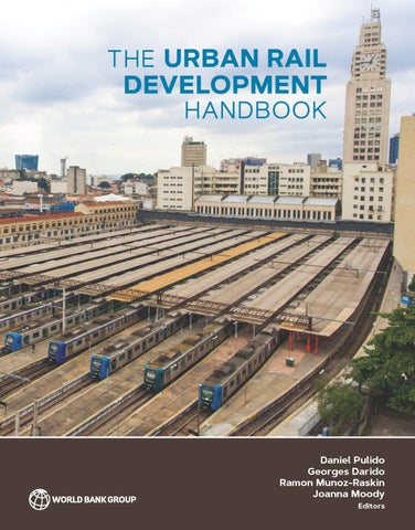 81dfafc7044630 The Urban Rail Development Handbook by World Bank Publications - issuu