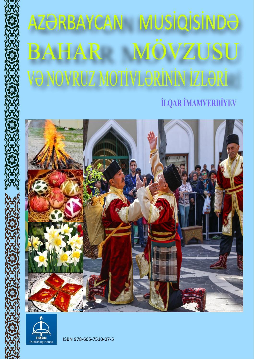 Azərbaycan Musiqisində Bahar Movzusu Və Novruz Motivlərinin Izləri By Iksadyayinevi Issuu