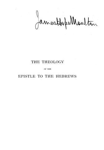 George Milligan [1860-1934], The Theology of the Epistle to