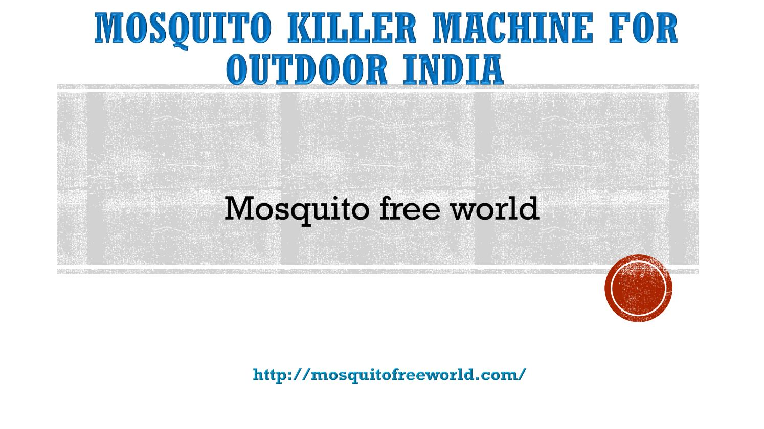 Mosquito Killer Machine Mosquito Killer Machine For Outdoor India