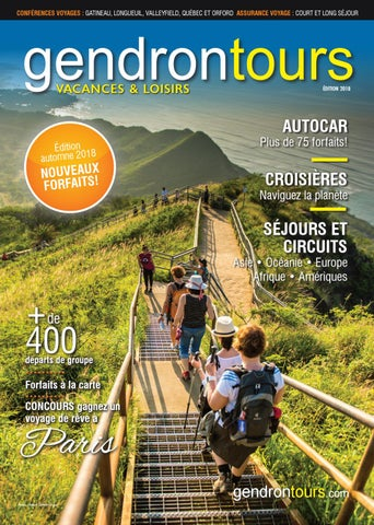 dfe54a57697eb7 Magazine Vacances   Loisirs autonme 2018 by Voyages Gendron - issuu
