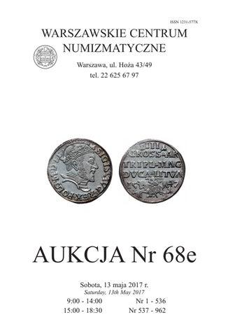 eac24cbb2765a5 WCN Aukcja 68 by Warszawskie Centrum Numizmatyczne - issuu