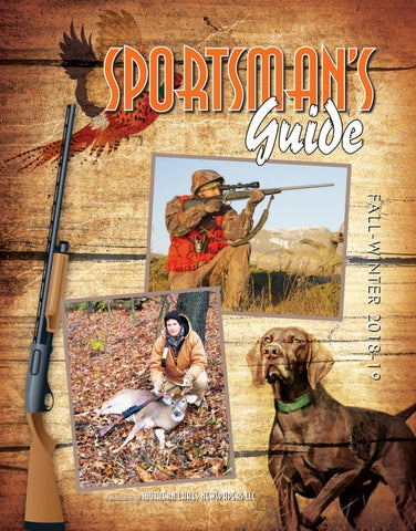 Sportsman Guide for Fall/Winter 2018 by Southern Lakes Newspapers
