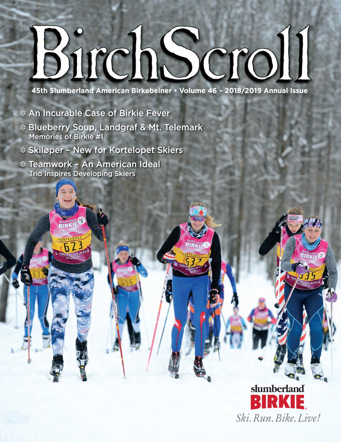 Birch Scroll - 2018 2019 Annual Issue by American Birkebeiner - issuu 5cc0725226