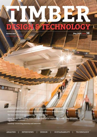 Timber Design & Technology Middle East - May 2018 by Andy MacGregor