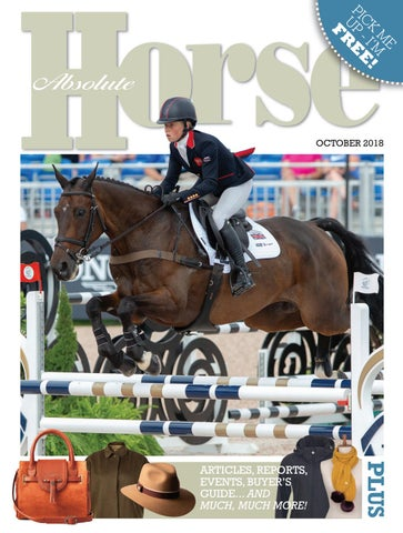 f96c3ba84b2 Absolute Horse - October 2018 by Absolute Horse Magazine - issuu