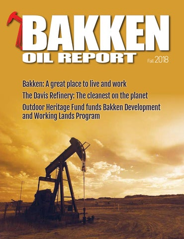 Bakken Oil Report Fall 2018 issue by DEL Communications Inc  - issuu