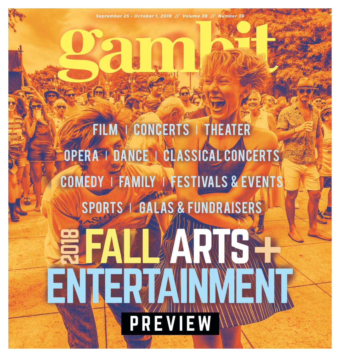 Gambit s Digital Edition, September 25, 2018 by Gambit New Orleans - issuu 401baf38167c