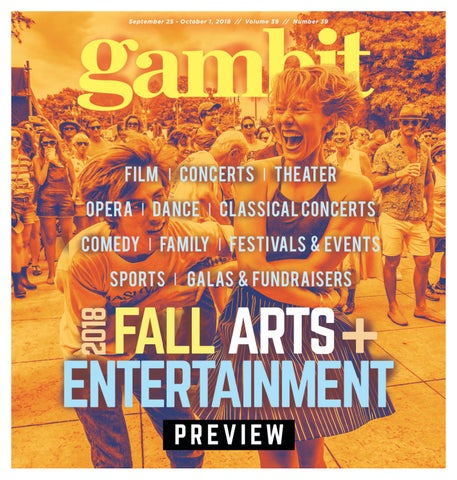Gambit's Digital Edition, September 25, 2018 by Gambit New Orleans