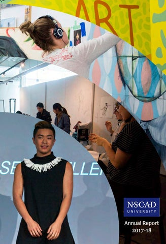 Annual Report 201718 NSCAD University by NSCAD Admissions