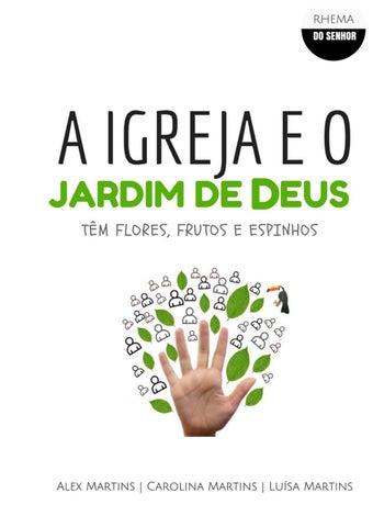 697bcd023 A IGREJA E O JARDIM DE DEUS   TÊM FLORES