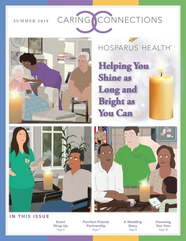 Caring Connections Summer 2018 By Hosparus Health Issuu