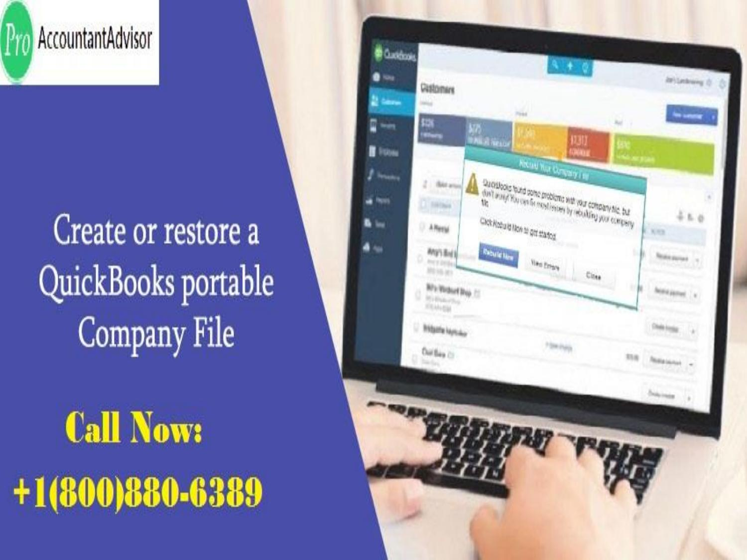Steps to Create or restore a QuickBooks portable company