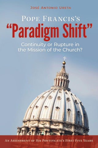 """Pope Francis's """"Paradigm Shift"""": Continuity or Rupture in"""
