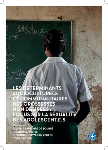 LES DÉTERMINANTS SOCIOCULTURELS ET COMMUNAUTAIRES DES GROSSESSES NON  DÉSIRÉES   FOCUS SUR LA SEXUALITÉ DES ADOLESCENT.E.S DISTRICT SANITAIRE DE  SOUBRÉ ... 81684ed2f94
