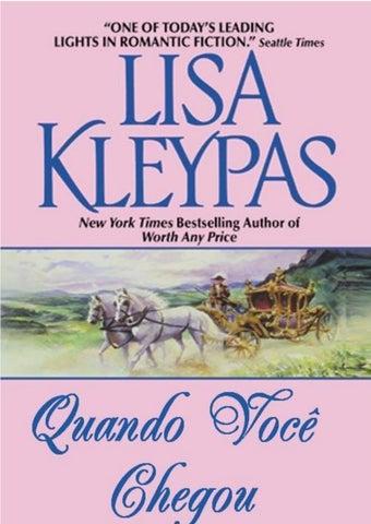 b64e89739 Quando você Chegou - Série Apostadores - Livro 1 - Lisa Kleypas by ...