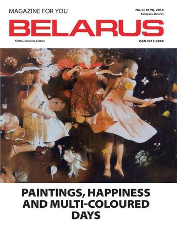 Belarus (magazine #8 2018) by BELARUS Magazine - issuu