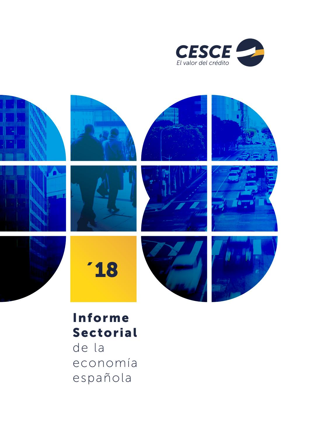 Informe Sectorial CESCE 2018 by CESCE issuu