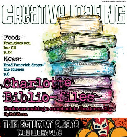24cbc7f7f601f3 2018 Issue 32 Creative Loafing Charlotte by Creative Loafing ...