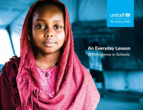 Unicef Report Endviolence In Schools An Everyday Lesson By Unicef