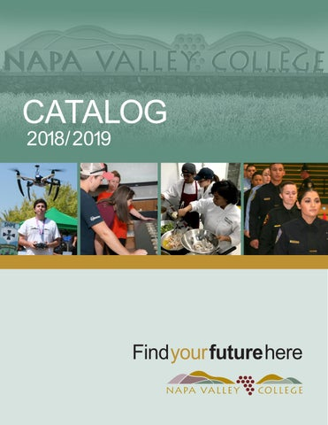 NVC Catalog 2018-2019 by NapaValleyCollege - issuu