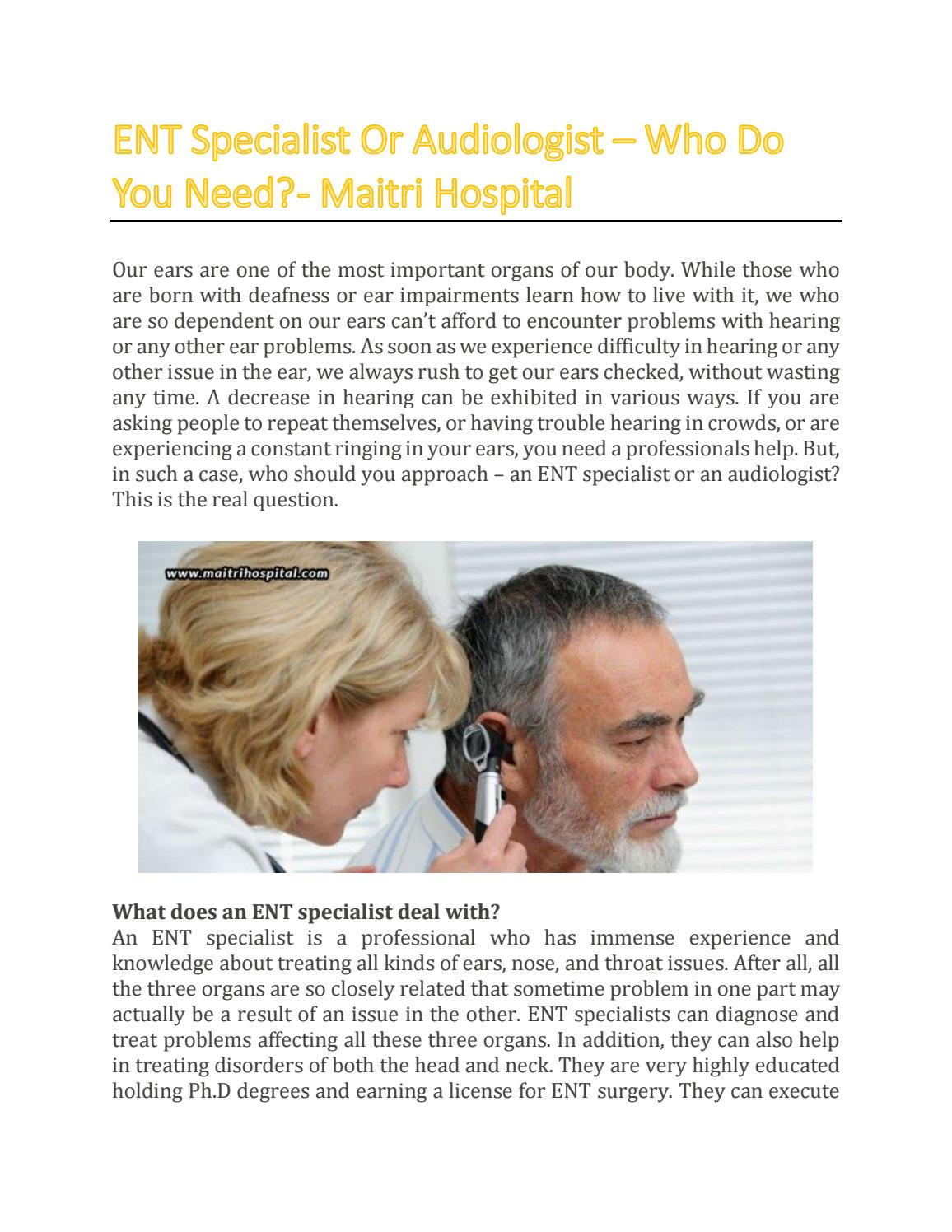 Ent Specialist Or Audiologist Who Do You Need Maitri Hospital By Maitri Hospital Issuu