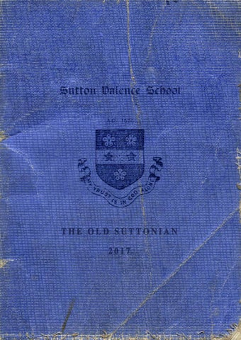 630f35eed9cc78 The Old Suttonian 2017 The Old Suttonian is the magazine of former pupils  of Sutton Valence School, a co-educational day and boarding Senior School  for ...