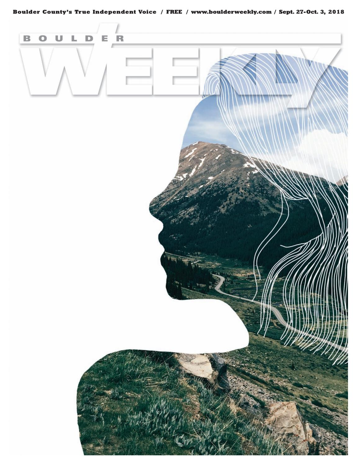 f77569bb7ab9 09.27.18 Boulder Weekly by Boulder Weekly - issuu