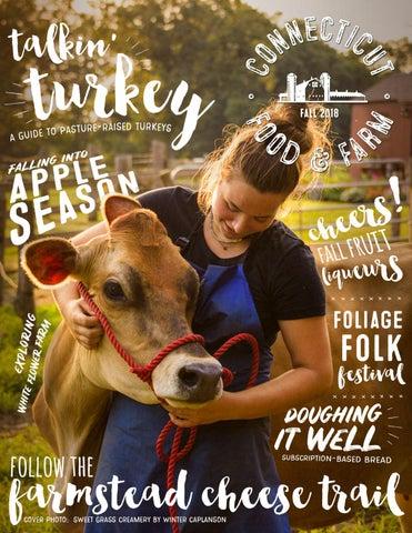 Connecticut Food & Farm Magazine, Fall 2018, Volume 14 by