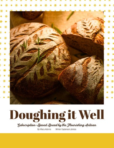 Page 6 of Doughing it Well - Subscription-Based Bread by the Flourishing Artisan