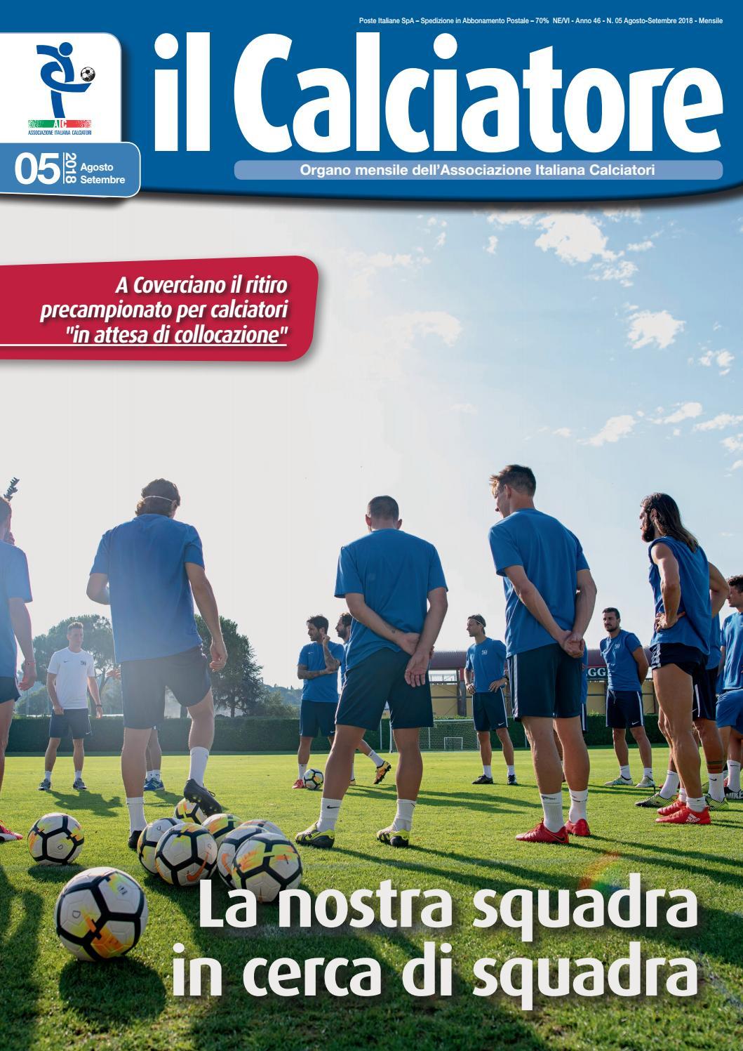 Il Calciatore Agosto Settembre 2018 by Associazione Italiana Calciatori -  issuu 970241b6f16d