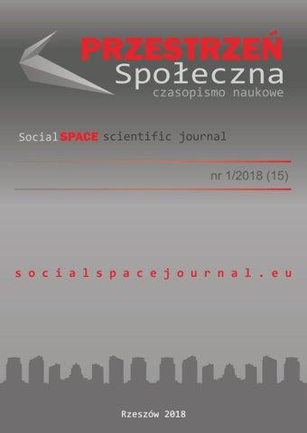 a81e2e0d9d902 Przestrzeń Społeczna (Social Space) nr 2 2015(10) by Jaroslaw Kinal - issuu