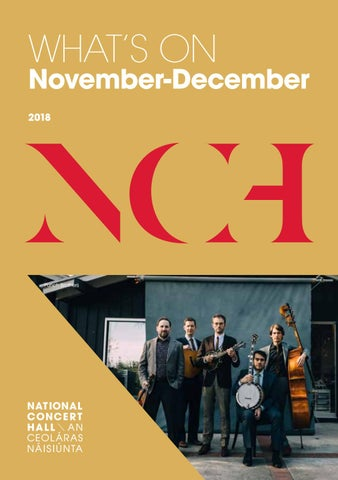 NCH November - December 2018 | What's On by National Concert Hall