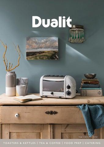 Dualit Brochure Gb 2018 By Dualit Ltd Issuu