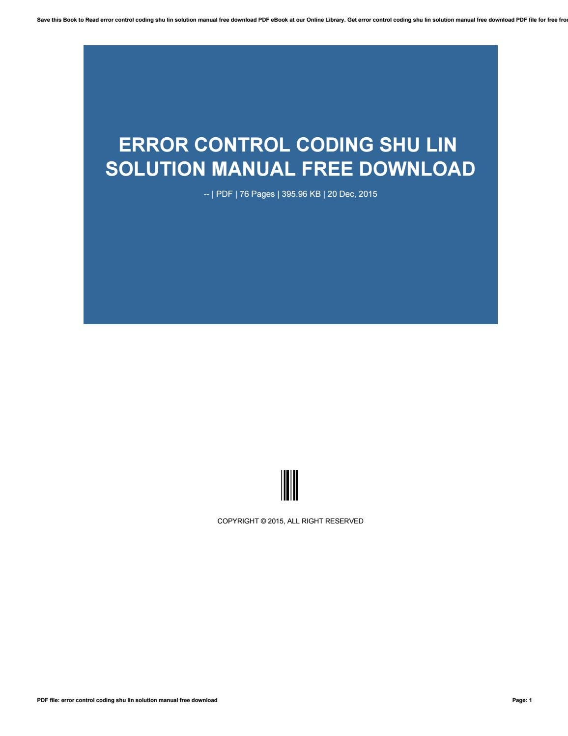 Error Control Coding Shu Lin Solution Manual Free Download by  corneliusholland834 - issuu
