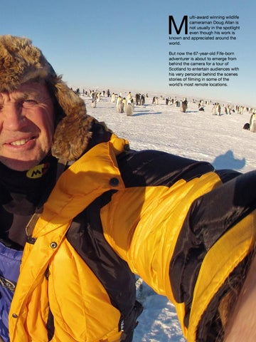 Page 45 of Wildlife cameraman Doug Allan reveals secrets of life behind the lens.