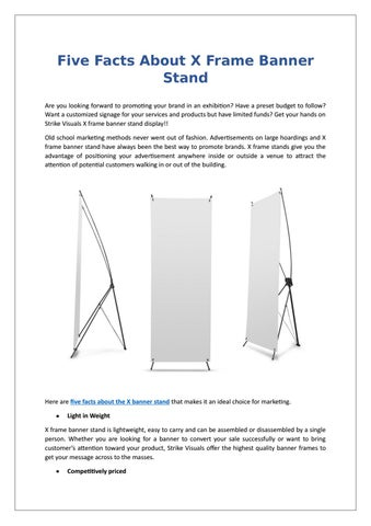 Five Facts About X Frame Banner Stand by Strike Visuals - issuu